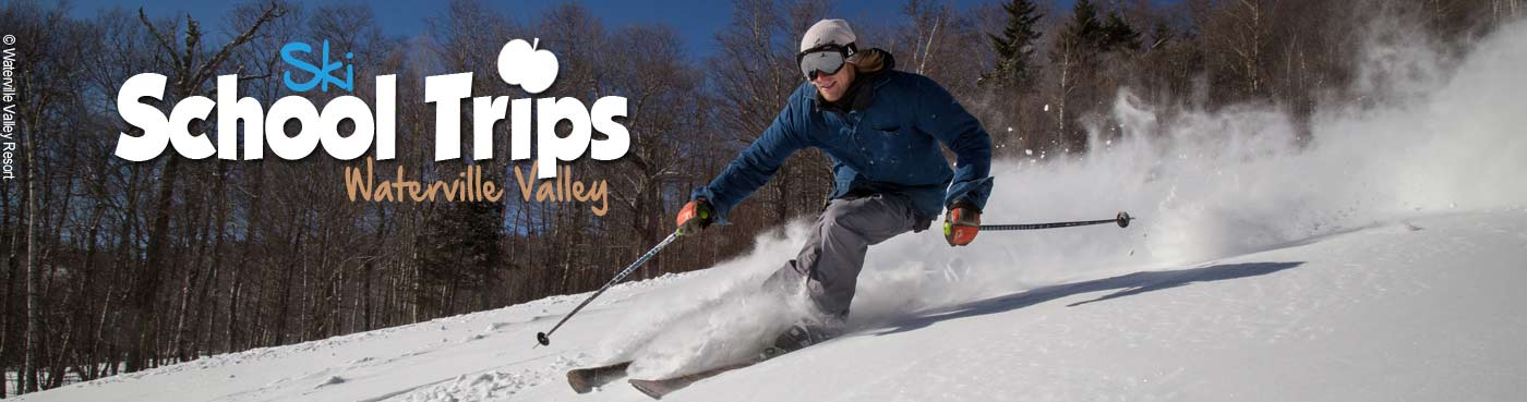 Waterville Valley school ski trips